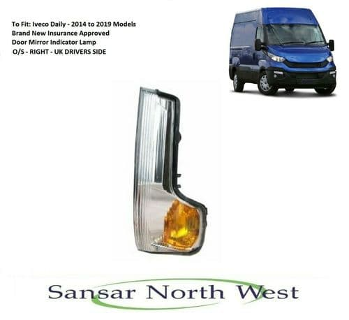 For Iveco Daily - Drivers Side Mirror Indicator Flasher O/S RIGHT  14 >19 Models